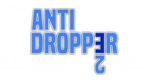 Anti Dropper 2