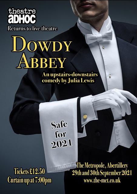 Theatre Adhoc - Dowdy Abbey