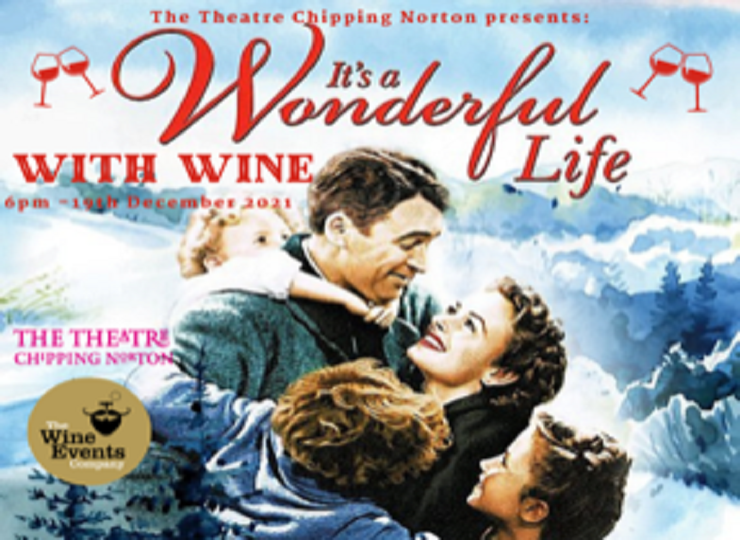 IT'S A WONDERFUL LIFE WITH WINE TASTING
