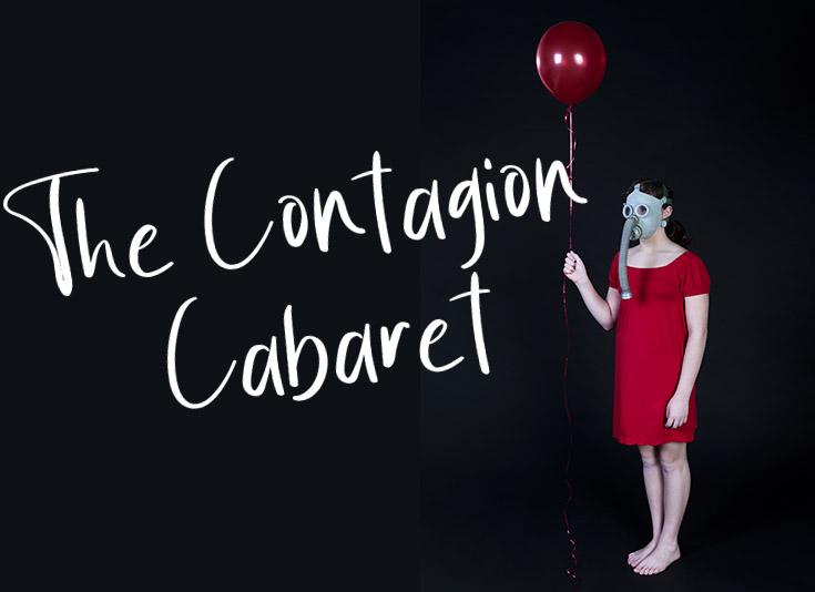 THE CONTAGION CABARET