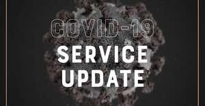 COVID 19 Service Update