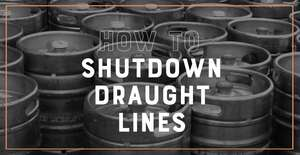 How to shutdown draught lines