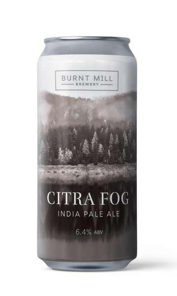 Burnt Mill  Citra Fog