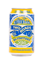 Two Roads Ol Factory Pils