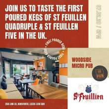 Join us and Pierre from Brasserie @st.feuillien at @woodsidemicropub this Friday. For a tasting session and first UK pours of their Quadruple and Five Blonde. For more info contact the Venue. #belgianbeer #belgianclassics #craftbeer #tasting #firsttime