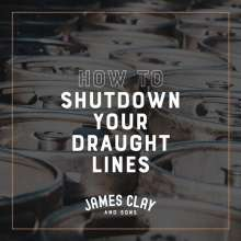 We've posted some advice for anyone needing to shutdown their draught system. Following this advice you'll be best placed to kick back in to action once we're back to business as usual.https://www.jamesclay.co.uk/news/draught-shutdown