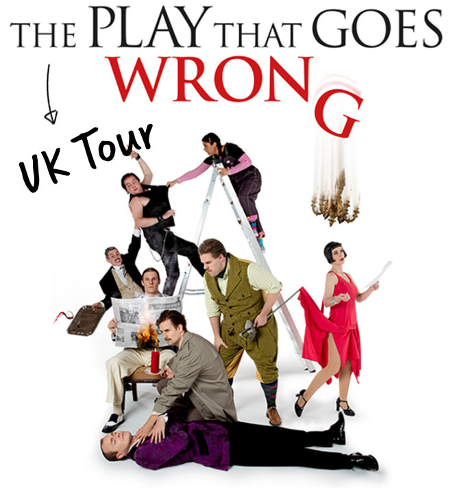 ThePlayThatGoesWrong • UK Tour