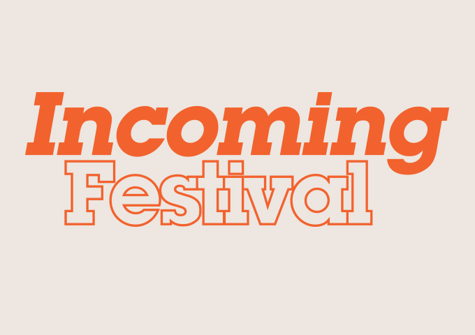INCOMING Festival 2019