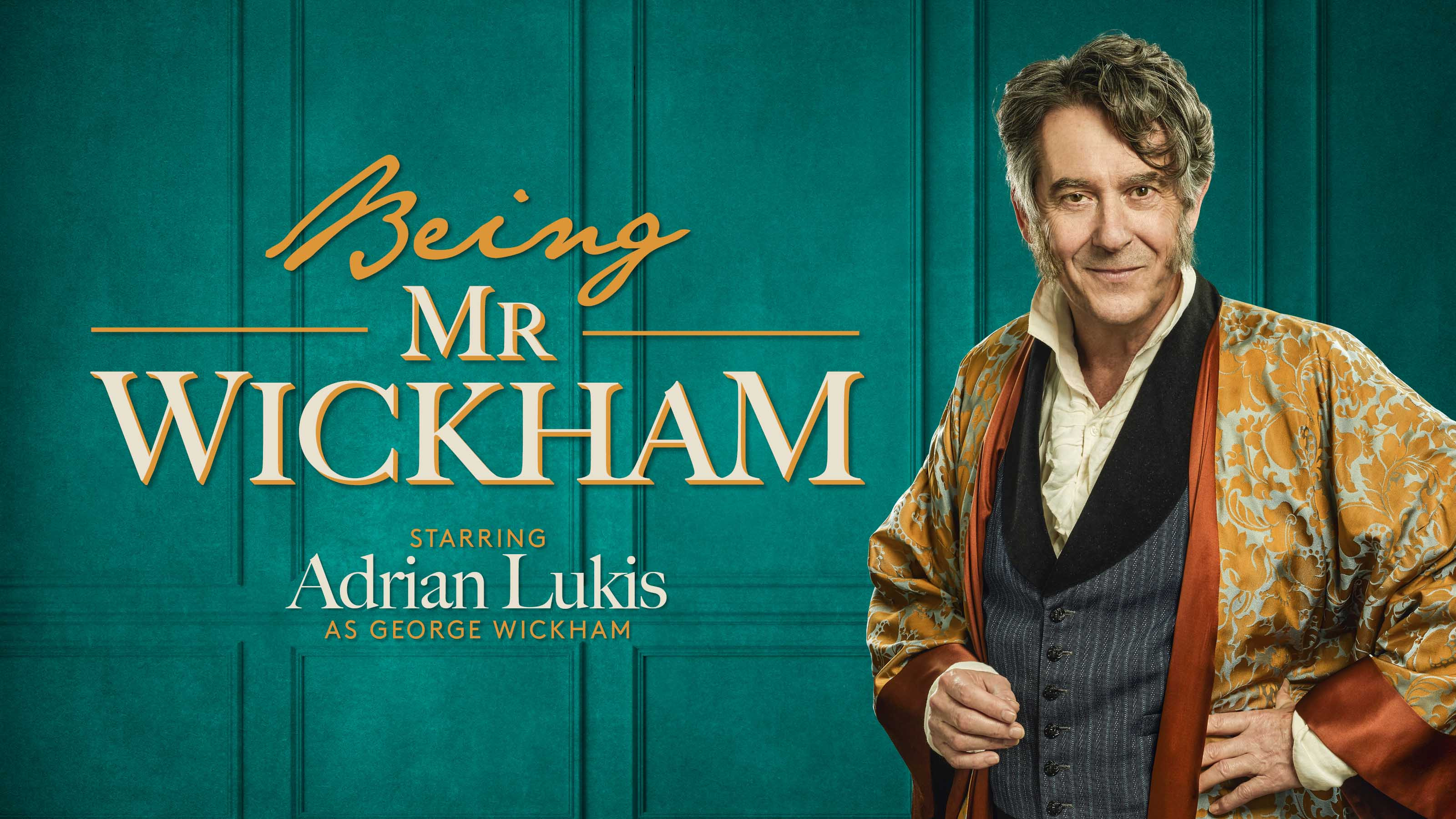 Being Mr Wickham – Live Streaming, Saturday 1 May at 7.30pm (CAPTIONED) (BST)