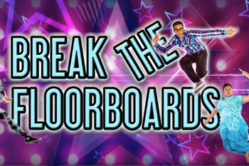 Theatre: Break The Floorboards - Bollywood Meets Street Dance
