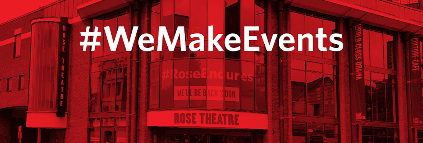 Rose Theatre joins #WeMakeEvents Red Alert campaign