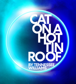 POSTPONED - Cat on a Hot Tin Roof