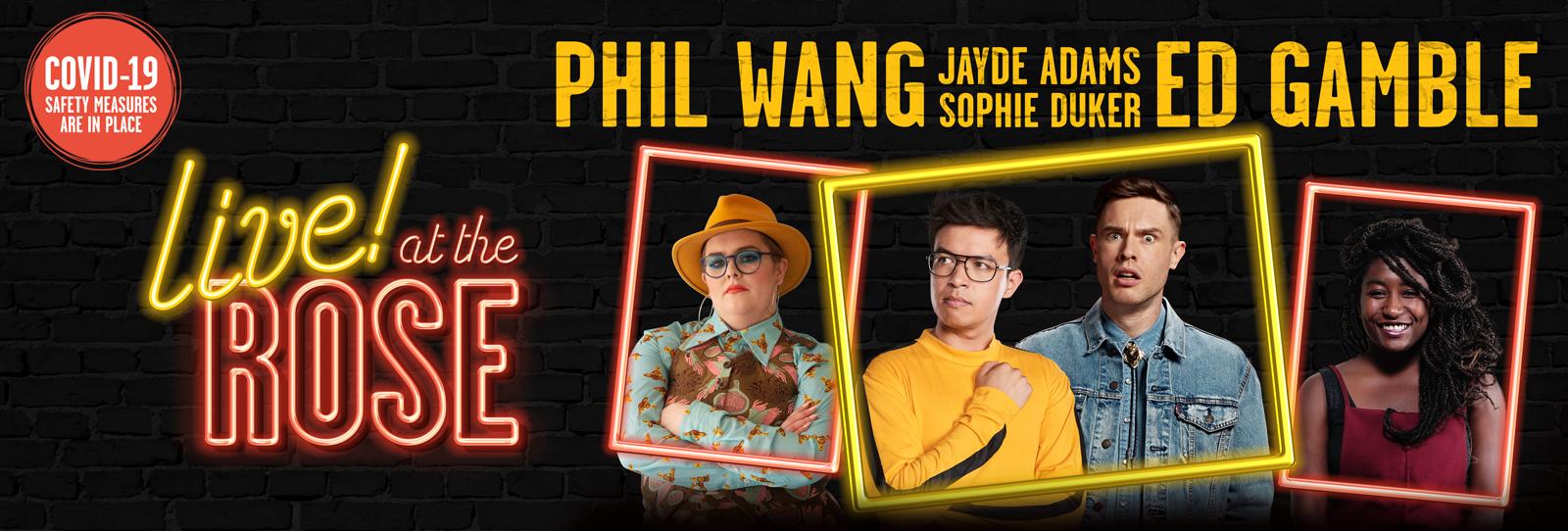 Live at the Rose -  With Phil Wang & Ed Gamble