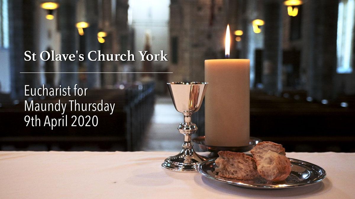 Maundy Thursday Eucharist