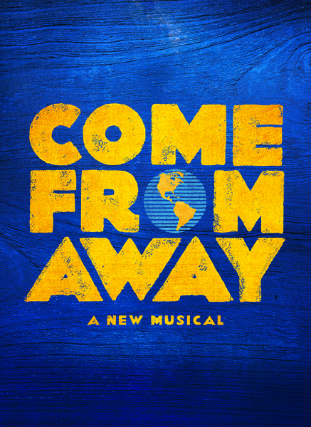 GLOBAL HIT BROADWAY MUSICAL COME FROM AWAY TO OPEN IN CHINA IN 2020