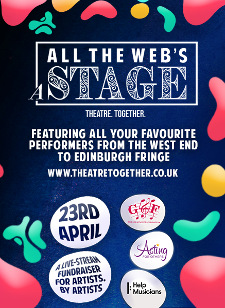 West End performers star in All the Web's a Stage 12 hour streaming fundraiser