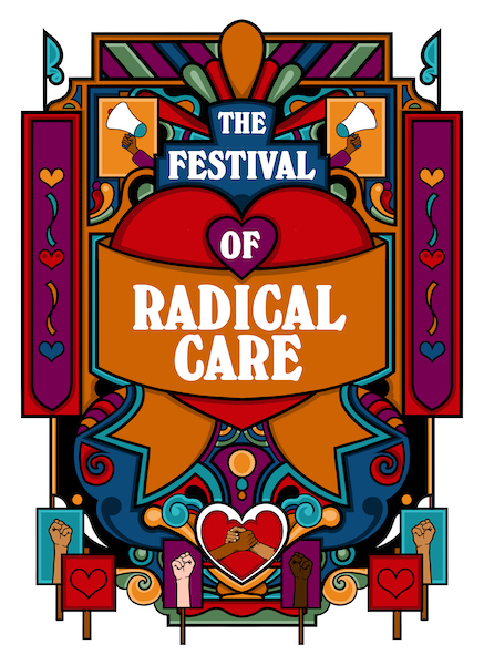 The Albany and Clerkinworks presents The Festival of Radical Care