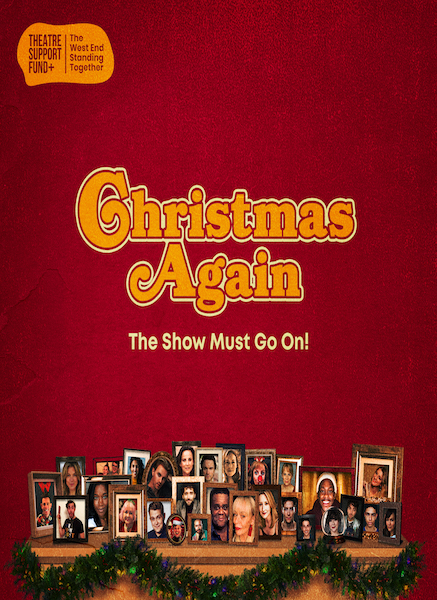 The West End Sings For The Show Must Go On! In New Christmas Single Christmas Again