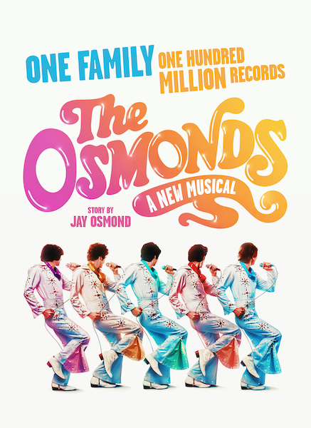 World Premiere of the Osmonds: A new musical embarks embarks on a UK Tour in August 2021
