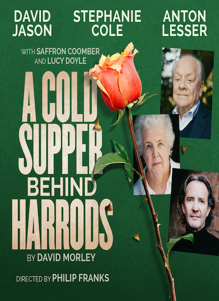 David Jason, Stephanie Cole & Anton Lesser to star in semi-staged rehearsed reading of A Cold Supper Behind Harrods