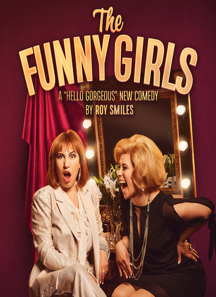New comedy The Funny Girls announces further run at Upstairs at The Gatehouse