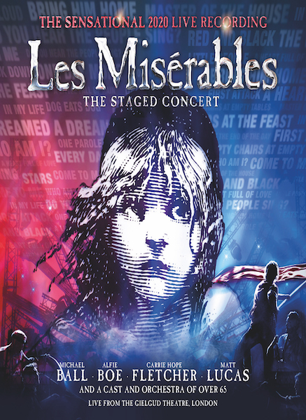 New West End cast recording live from the Gielgud Theatre, London of Les Misérables - The Staged Concert