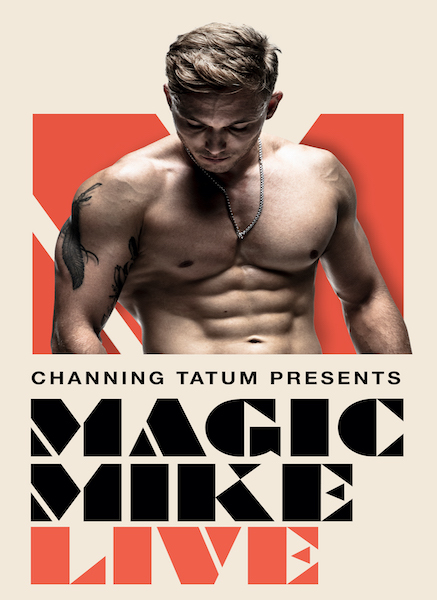Channing Tatum's Magic Mike Live in London confirms new reopening date