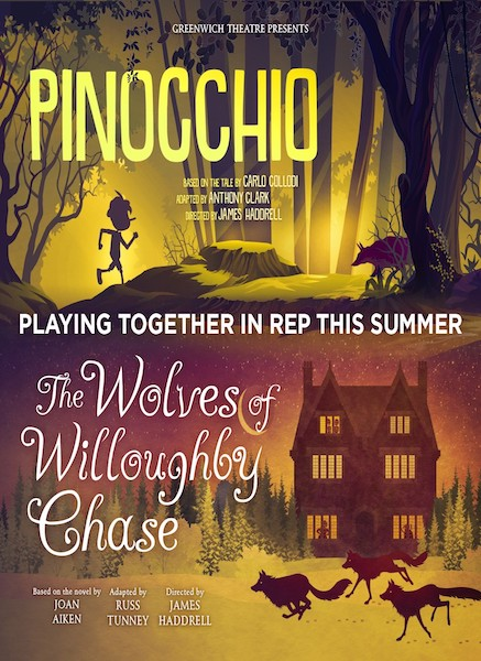 Greenwich Theatre presents a family-fun Summer repertory season of The Wolves of Willoughby Chase and Pinocchio