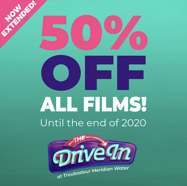 50% off on all films at the Drive In!