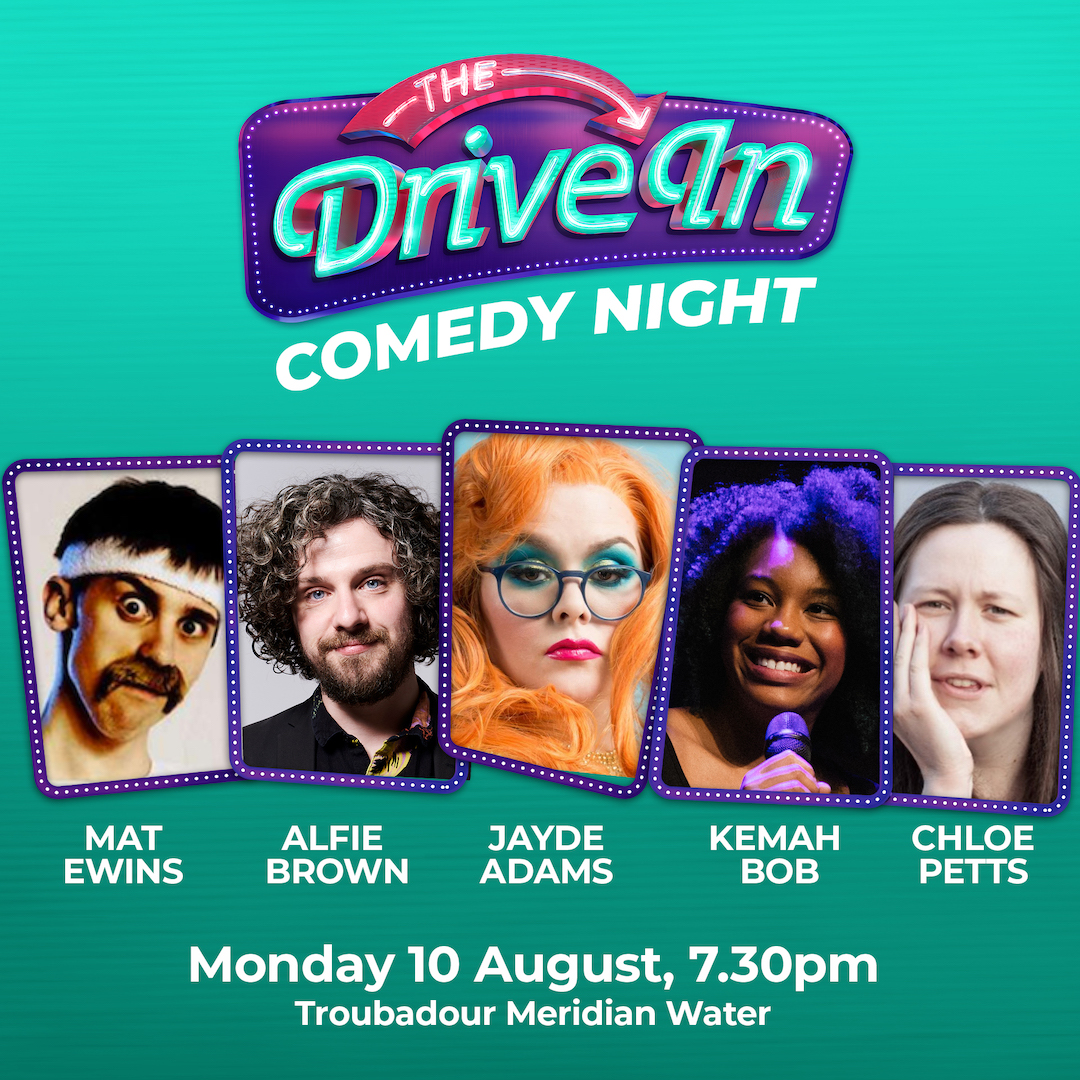 The Drive In Comedy Night - 10th August