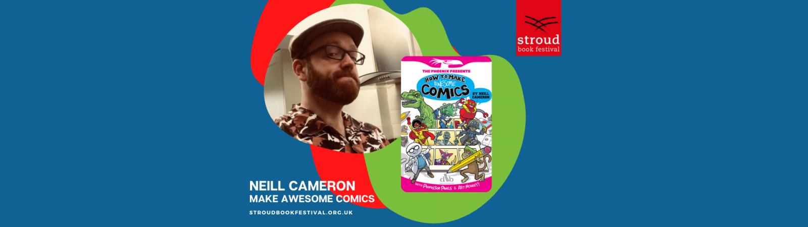 Neill Cameron, Make Awesome Comics