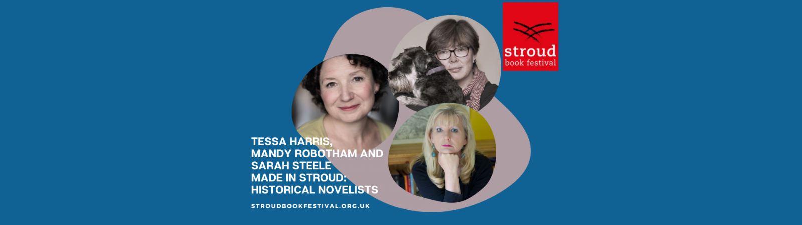 Made in Stroud*: Historical Novelists