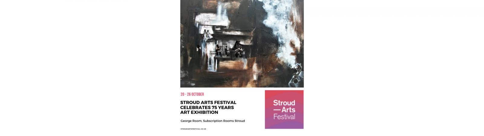 Stroud Arts Festival Celebrates 75 Years - Exhibition