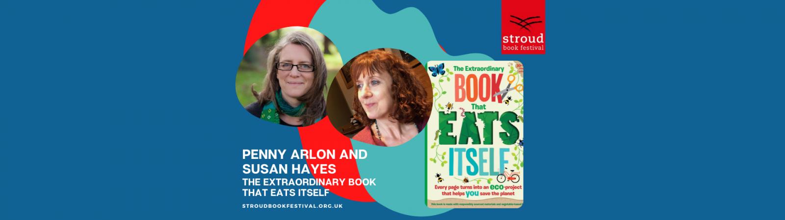 Penny Arlon & Susan Hayes, The Extraordinary Book That Eats Itself