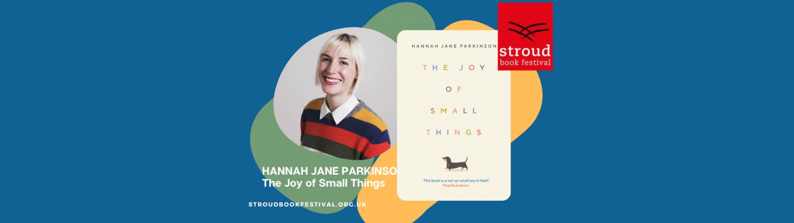 The Joy of Small Things, Hannah Jane Parkinson