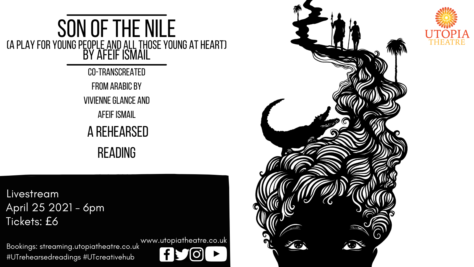 Creative Hub Rehearsed Reading - Son of the Nile (A play for young people and all those young at heart) by Afeif Ismail.        Co-transcreated from Arabic By Vivienne Glance and Afeif Ismail