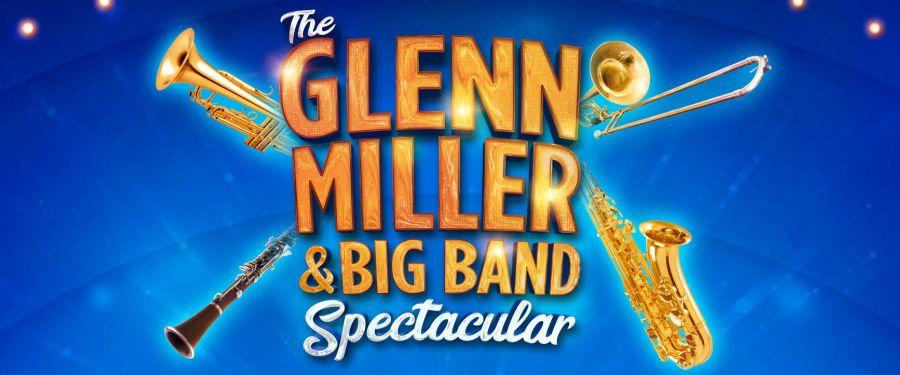 Glenn Miller & Big Band Spectacular