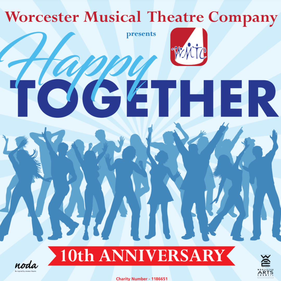 Worcester Musical Theatre Company Presents Happy Together