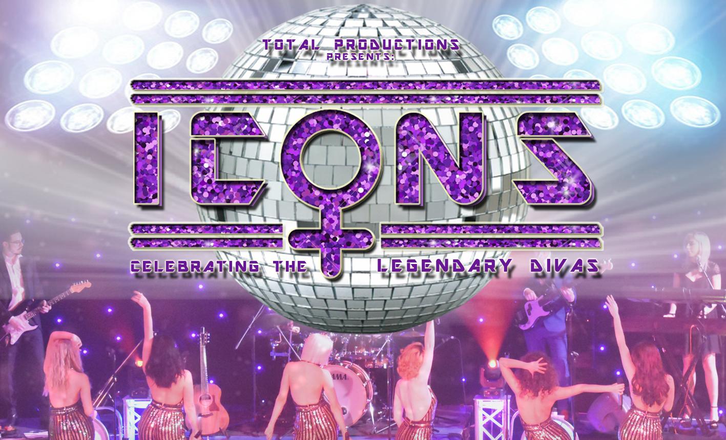 ICONS - Celebrating The Legendary Divas!