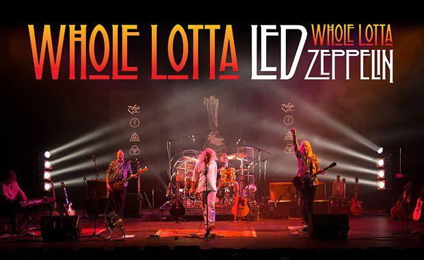 Whole Lotta Led - Music Of Led Zeppelin