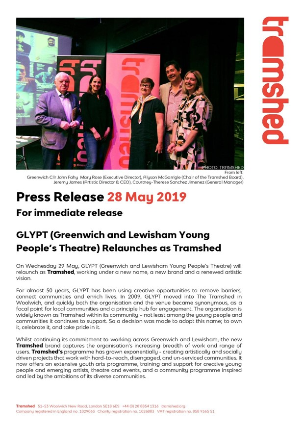 GREENWICH & LEWISHAM YOUNG PEOPLE'S THEATRE (GLYPT) RELAUNCHES AS TRAMSHED