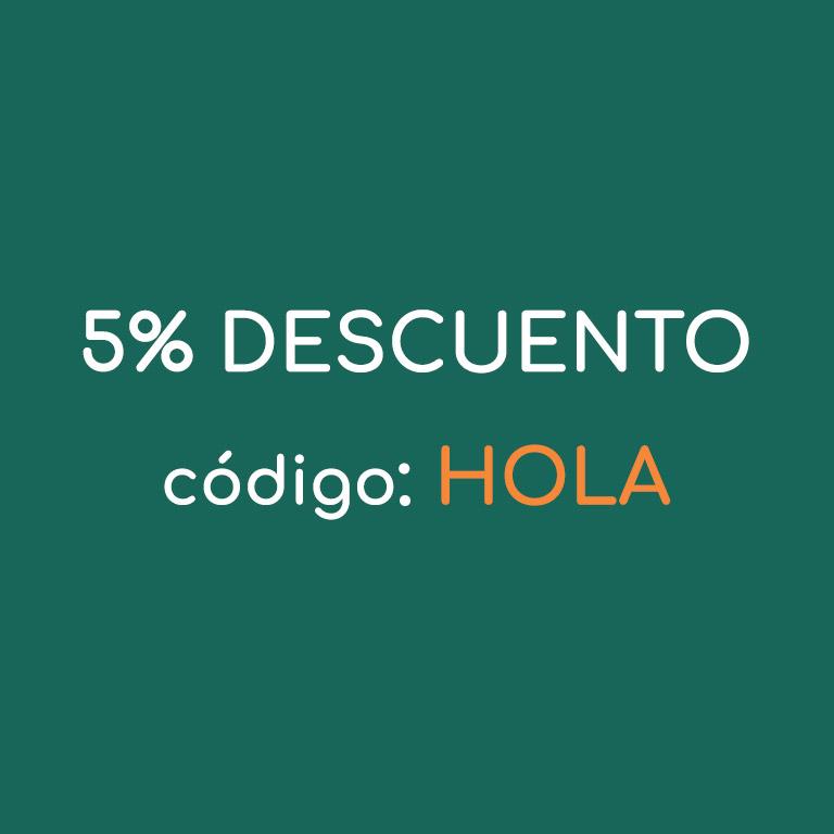 ¡Te descontamos un 5% con el código HOLA!