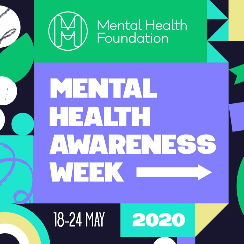 Mental Health Awareness Week 2020