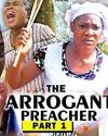 The Arrogant Preacher
