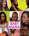 Baby Mama's
