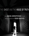The Ghost and the House of Truth