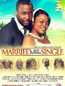 Married but Living Single Poster