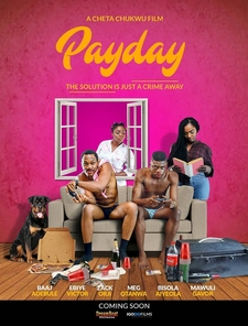 payday full cast crew nlist nollywood nigerian movies casting
