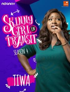 Skinny Girl In Transit Poster