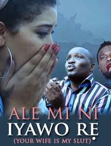 Ale MI Ni Iyawo Re Poster
